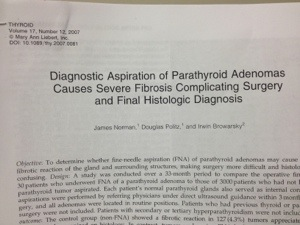 Biopsy and Fine Needle Biopsy of Parathyroid Adenomas.