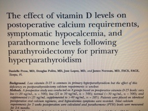 Low vitamin D does NOT increase chances of low blood calcium symptoms or hungry bone syndrome.